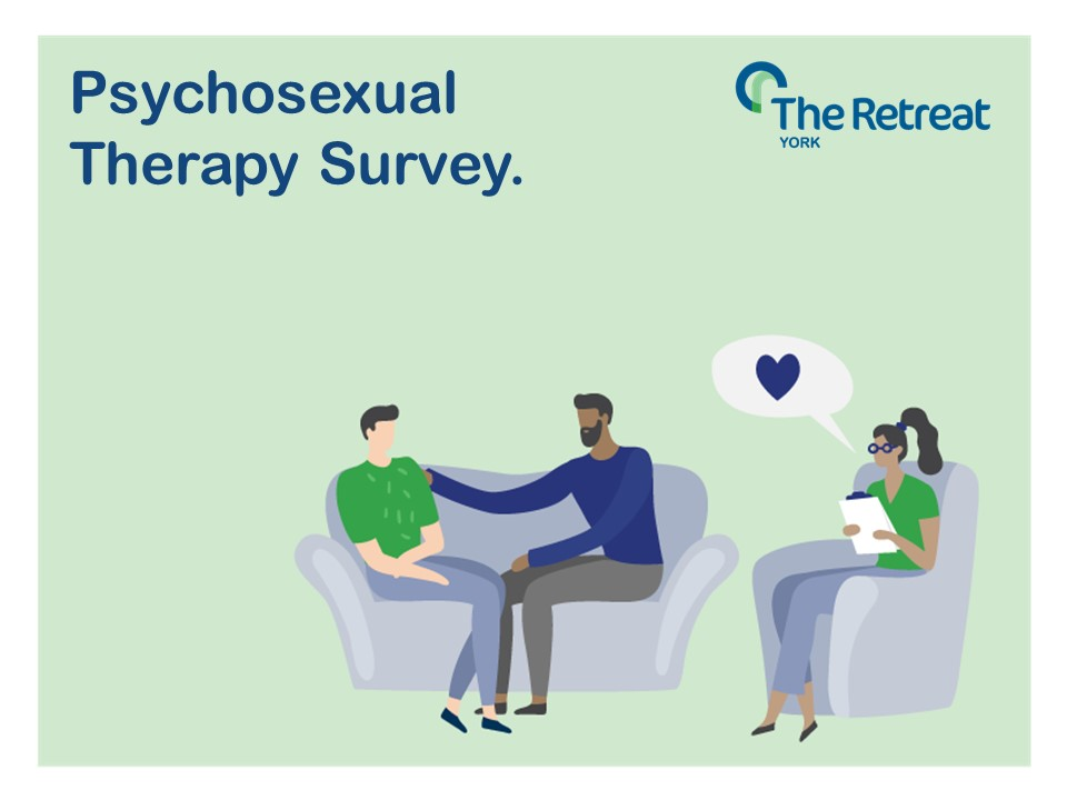 The Retreat seeks views to shape our new Psychosexual Therapy Services